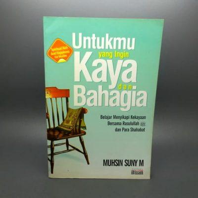 Grosir Buku Untukmu Yang Ingin Kaya Raya Dan Bahagia