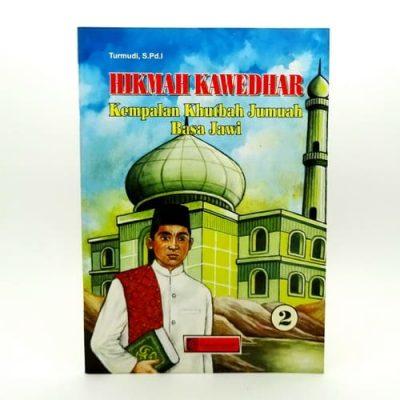 Grosir Hikmah Kawedhar Kempalan Khutbah Jumuah Basa Jawi