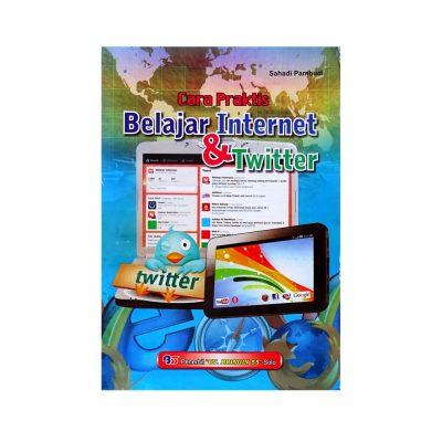 Buku Cara Praktis Belajar Internet Dan Twitter